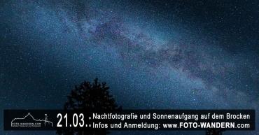 2020-03-21- Nachtfotografie und Sonnenaufgang auf dem Brocken
